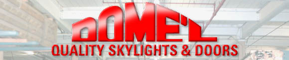 Dome'l - Quality Skylights & Doors
